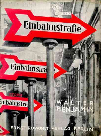 Walter Benjamin, 1928, One-Way Street